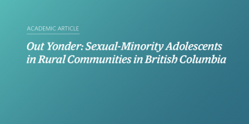 Out Yonder: Sexual-Minority Adolescents in Rural Communities in British Columbia