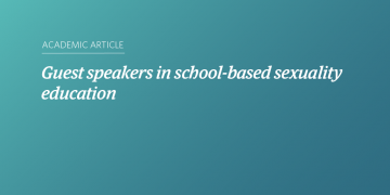 Guest speakers in school-based sexuality education