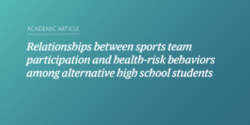 Relationships between sports team participation and health-risk behaviors among alternative high school students