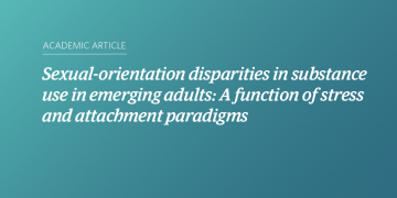 Sexual-orientation disparities in substance use in emerging adults: A function of stress and attachment paradigms