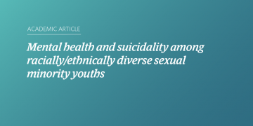 Mental health and suicidality among racially/ethnically diverse sexual minority youths