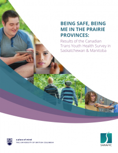 Being Safe, Being Me in the Prairie Provinces: Results of the Canadian Trans Youth Health Survey in Saskatchewan & Manitoba