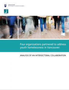Four organizations partnered to address youth homelessness in Vancouver: Analysis of an intersectoral collaboration
