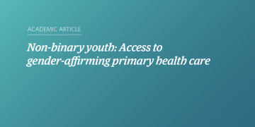 Non-binary youth: Access to gender-affirming primary health care