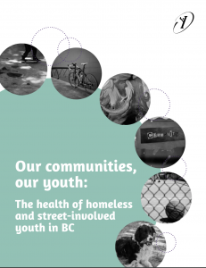 Our communities, our youth: The health of homeless and street-involved youth in BC