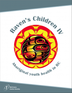 Raven's Children IV: Aboriginal youth health in BC