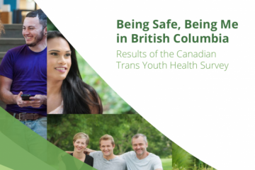 Being Safe, Being Me: Results of the Canadian Trans Youth Health Survey