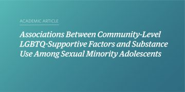 Associations Between Community-Level LGBTQ-Supportive Factors and Substance Use Among Sexual Minority Adolescents