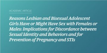 Reasons Lesbian and Bisexual Adolescent Girls Have or Might Have Sex with Females or Males: Implications for Discordance between Sexual Identity and Behaviors and for Prevention of Pregnancy and STIs