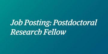 Job Posting: Postdoctoral Research Fellow