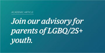 Advisory Committee Paid Opportunity for Parents of LGBQ/2S+ Youth
