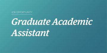 Job Posting: Graduate Academic Assistant